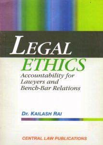 law ethics - kailash rai