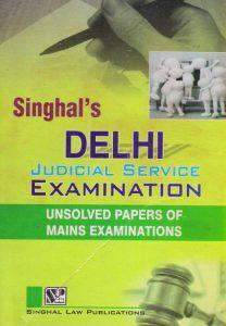 Singhal's Delhi Judicial Service Examination