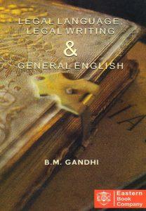 Legal Language, Legal Writing & General English. Edition Reprinted-2017