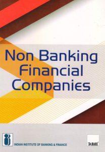 Taxmann' Non Banking Financial Companies First Edition 2017 For IIBF Exams